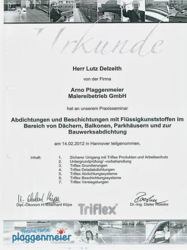 Triflex Zertifizierung für unser Unternehmen