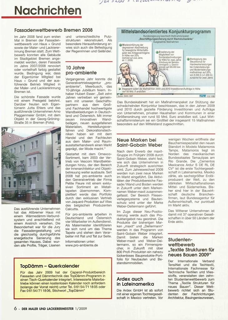 Die Fachpresse hat sich für die Auszeichnung Fassadenwettbewerb interessiert, auf die wir natürlich sehr stolz sind.